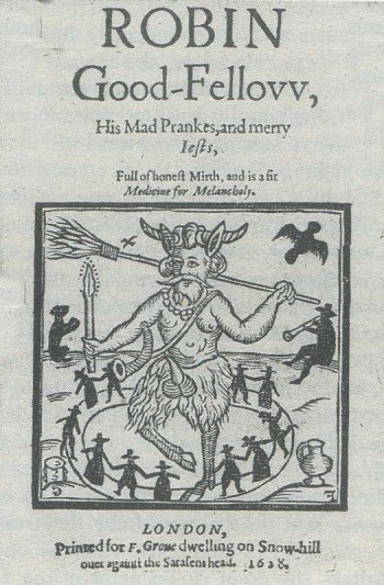 Robin Good-Fellow (or Puck) is a mythological fairy said to be a personification of land spirits. Bearing several attributes of Baphomet and other deities, he is here shown on the cover of a 1629 book surrounded by witches.