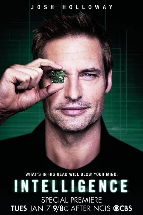 "A poster of the upcoming TV series ""Intelligence"". It features a guy hiding one eye with a microchip. Do I need to say more about it? No, but I'll still share with you the plot of the show: ""In Intelligence, Josh Holloway stars as Gabriel Vaughn, a high-tech intelligence operative enhanced with a super-computer microchip in his brain. With this implant, Gabriel is the first human ever to be connected directly into the global information grid."" Wow. Promotion of microchipping, transhumanism and all that crap all wrapped in one brainwashing TV show."