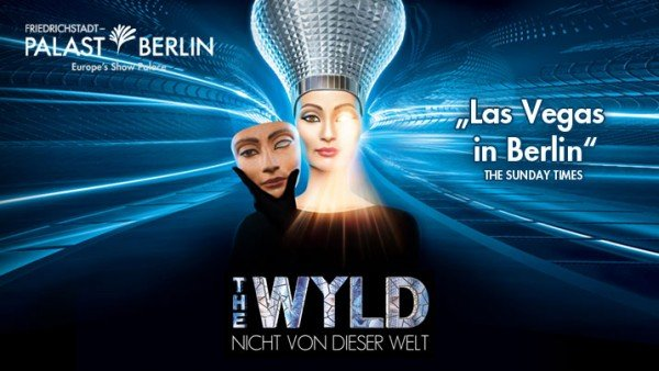 "The Wyld is a popular event in Berlin. Its advertising is all about the one-eye sign ""illuminating"" your world. The slogan Nicht Von Dieser Welt"" means ""not from this world"", which is somewhat appropriate."
