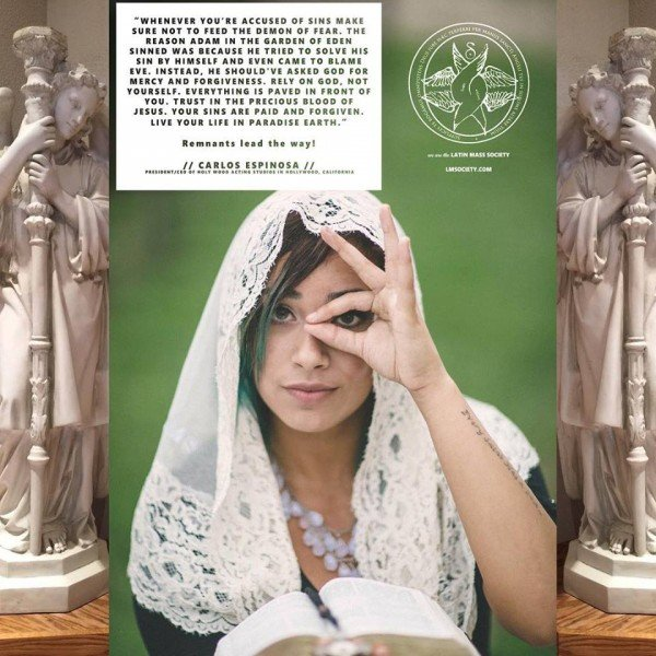"This ad for the Latin Mass Society is strange. It features a young woman doing the one-eye sign as she is reading the Bible? Why? Above her is a quote from Carlos Espinosa who is ""President / CEO of Holy Wood Acting Studios in Hollywood California"". This odd link with the entertainment business explains the one-eye sign."