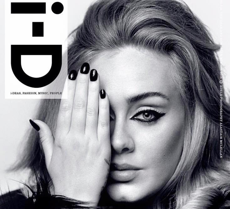 "Adele is back and she is celebrating her comeback with a one-eye sign on the cover of i-D. Some might say: ""All of the people on the covers of i-D magazine hide one eye"". Yes, indeed."