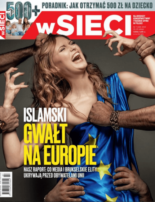 "This is the cover of one of Poland's most important magazines: It features a white woman being grabbed by six darker arms with the title: ""The Islamic Rape of Europe"". As I've stated in my previous articles on ISIS, the elite has forced the massive entry of refugees in several Western countries and that same elite is now feeding and profiting from xenophobia to advance their agenda to create fear, panic and hate. The end result: new restrictive laws, more surveillance and policies based on race and religion."