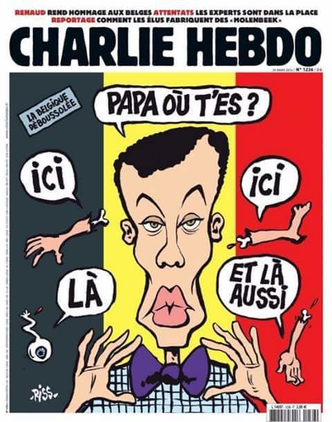 "This is the post-Brussels cover by Charlie Hebdo. It features Belgian singer Stromae asking ""Daddy where are you"" while body parts fly around him. This is rather disrespectful of the people who died and a great way of saying that Charlie Hebdo - which was the target of a terror attack - is actually part of the wider agenda."