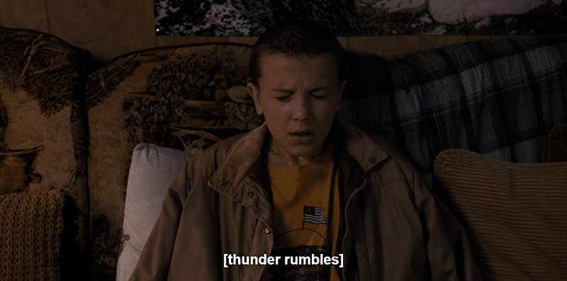 Eleven gets scared when hearing thunder - maybe it reminds her of electroshock therapy?