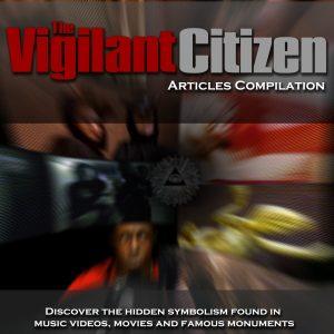The Vigilant Citizen E-Book - 2018 Edition PDF