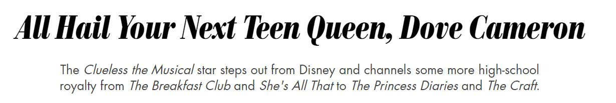 Dove Cameron on Clueless the Musical Descendants 3 and Life Beyond Disney Symbolic Pic of the Month 01/19
