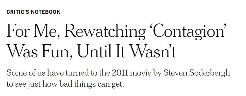 """2020 03 11 10 04 53 For Me Rewatching 'Contagion' Was Fun Until It Wasn't The New York Times How the Movie """"Contagion"""" Laid the Blueprint for the Coronavirus Outbreak"""