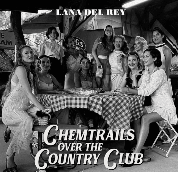 """3 1 e1613502535121 The Hidden Meaning of """"Chemtrails Over the Country Club"""" by Lana Del Rey"""